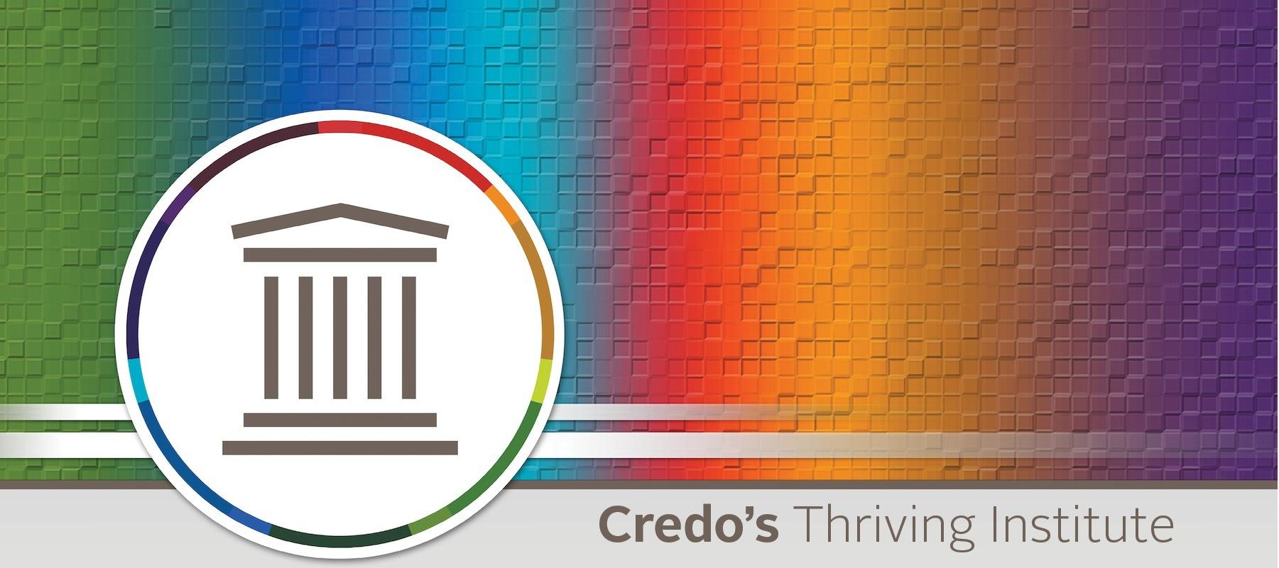 Credo Thriving Institute (CTI) 2016